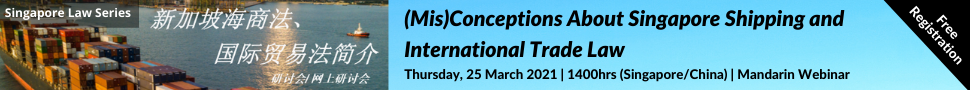 (Mis)Conceptions in Singapore Shipping and International Trade Law - 250321