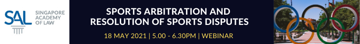 210518_Sports Arbitration and Resolution of Sports Disputes